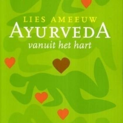 Lies Ameeuw  Ayurveda vanuit het hart - Boek