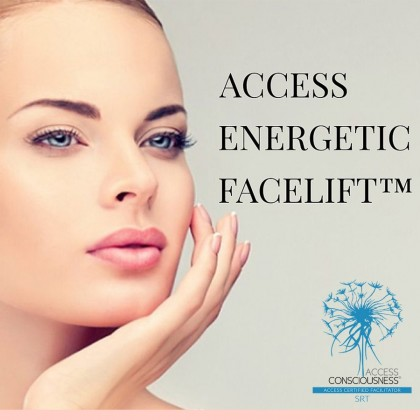 Energetic facelift | Acces consciousness